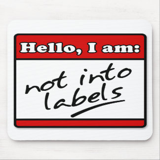 Not Into Labels Mouse Mats