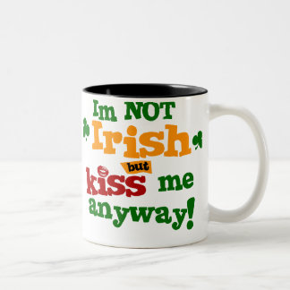 Not Irish $17.95 Two Toned Coffee Mug
