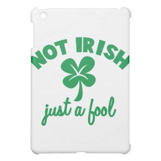 NOT IRISH - just a fool iPad Mini Cases