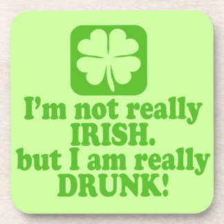 Not Irish Just Drunk Drink Coasters