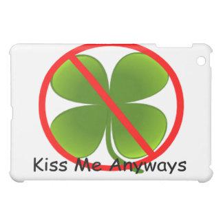 Not Irish, Kiss Me Anyways iPad Mini Case