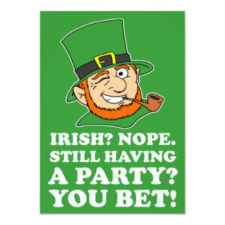 Not Irish Leprechaun St Patrick's Party Invite
