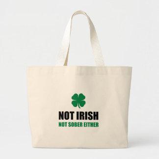 Not Irish Not Sober Large Tote Bag