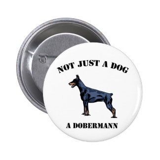 Not Just a Dog Pinback Button