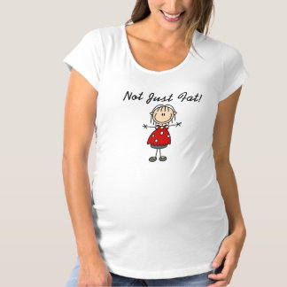 Not Just Fat Maternity T-Shirt
