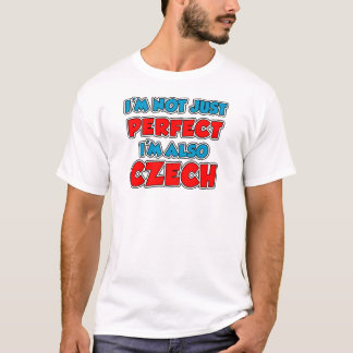 Not Just Perfect Czech T-Shirt