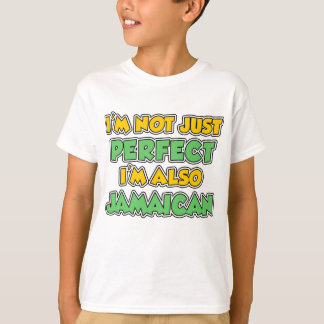 Not Just Perfect Jamaican T-Shirt