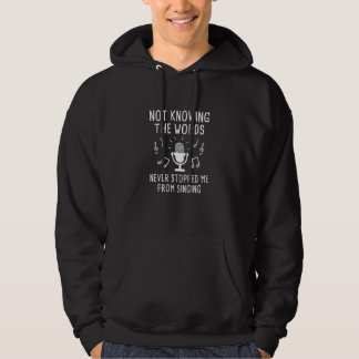 Not Knowing The Words Hoodie