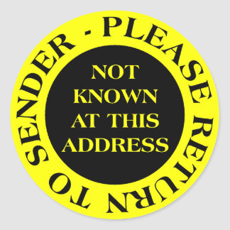 Not Known at this Address - II Yellow Round Sticker