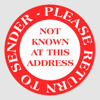 Not Known at this Address - Red Round Sticker