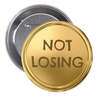 Not losing 7.5 cm round badge