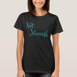 Not Mareish Equestrian T-Shirt - Aqua on Black