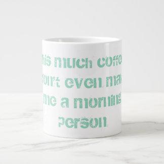 Not Morning Person Coffee Mug - Jumbo Coffee Mug