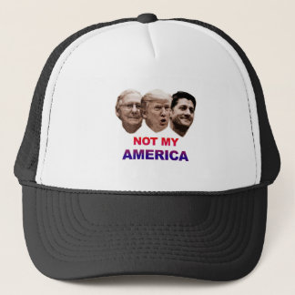 Not My America Trucker Hat