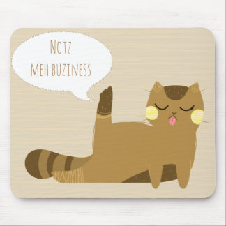 """""""Not my business"""" Mouse Pad"""