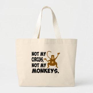 Not My Circus Large Tote Bag