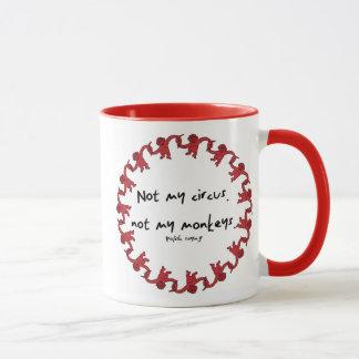 Not My Circus Mug