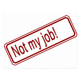 Not My Job Postcard