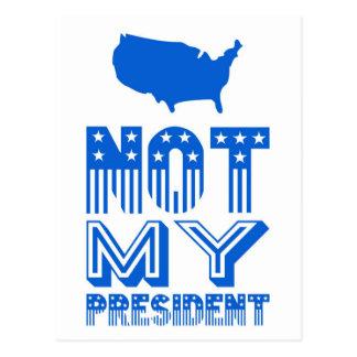 Not My President America Blue Postcard