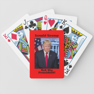 Not My President - Anti Trump Bicycle Playing Cards