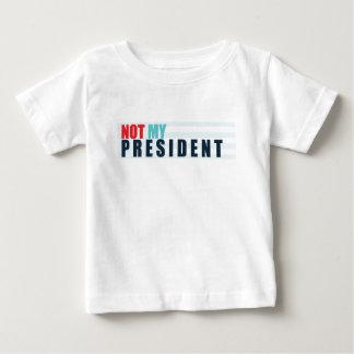 Not My President Baby T-Shirt