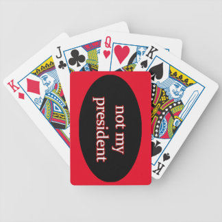 not my president bicycle playing cards