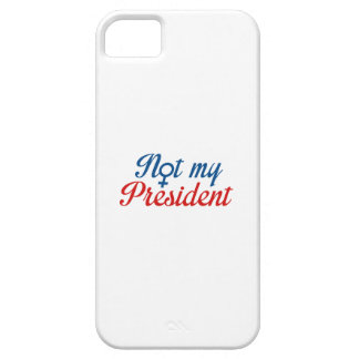 Not My President iPhone 5 Covers