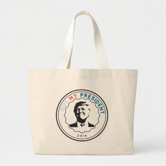 Not my President Large Tote Bag