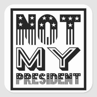 Not My President Stars and Stripes Black Square Sticker