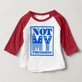 Not My President Stars and Stripes Blue Baby T-Shirt