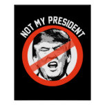 Not My President - Stop Trump Symbol -- Anti-Trump Poster