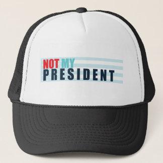 Not My President Trucker Hat