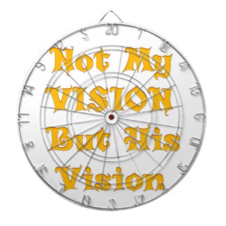 Not my Vision but His Vision Dartboard