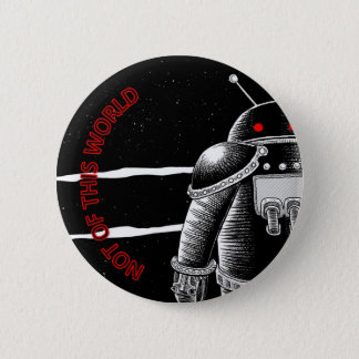 Not of this World 6 Cm Round Badge