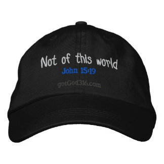 Not of this world gotGod316.com Embroidered Hat