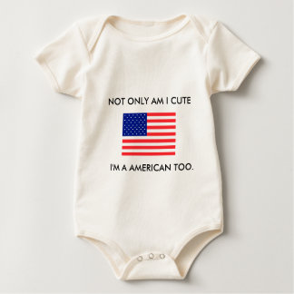 NOT ONLY AM I CUTE,baby sleeper Baby Bodysuit