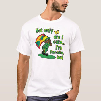 Not only am I cute I'm Grenadian too! T-Shirt