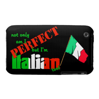 Not Only Am I Perfect But I'm Italian Too (Flag) iPhone 3 Case