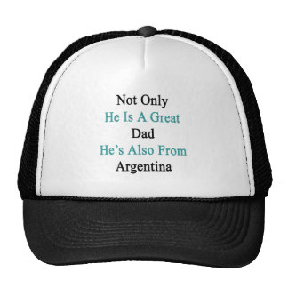 Not Only He Is A Great Dad He's Also From Argentin Cap