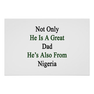 Not Only He Is A Great Dad He's Also From Nigeria. Poster