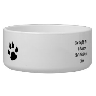 Not Only My Mom Is Awesome She's Also A Great Nurs Pet Food Bowl