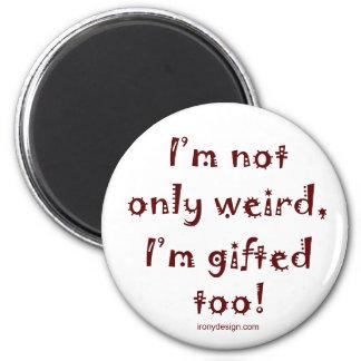 Not Only Weird Fridge Magnets