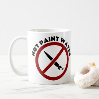 Not Paint Water Mug for Artists