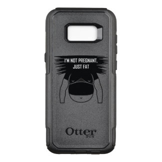Not pregnant, just fat OtterBox commuter samsung galaxy s8+ case