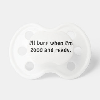 Not ready to burp pacifiers