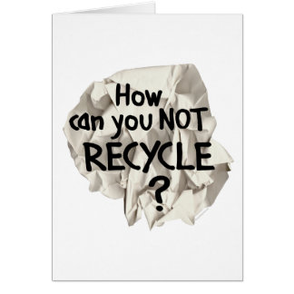 Not Recycle? Cards