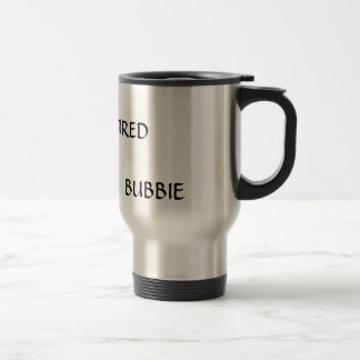 NOT RETIRED PROFESSIONAL BUBBIE MUG
