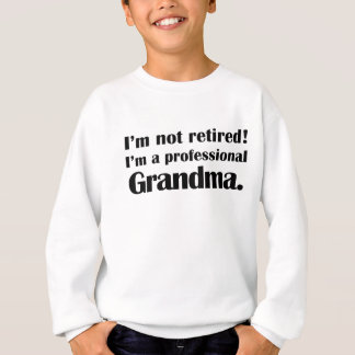 not retired professional grandma shirt