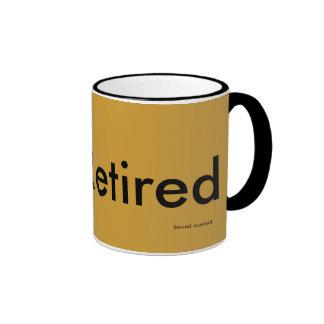 Not Retired Ringer Mug