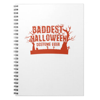 Not Scary Baddest Halloween Costume Ever Funny Notebooks